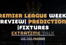 Premier League Week 4 PReview